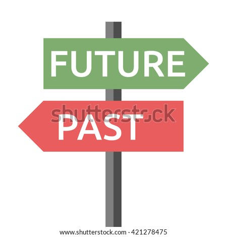 Past and future road sign isolated on white. Life, destiny, motivation, success, concentration, aging, hope, faith, development concept - stock photo