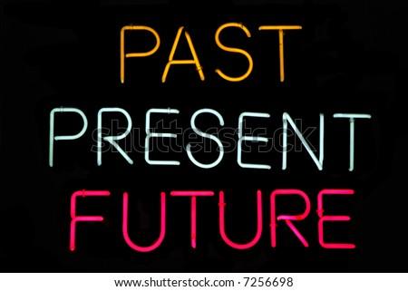 Past, Present, Future neon sign on black - stock photo
