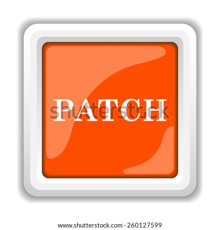 Patch icon. Internet button on white background.  - stock photo