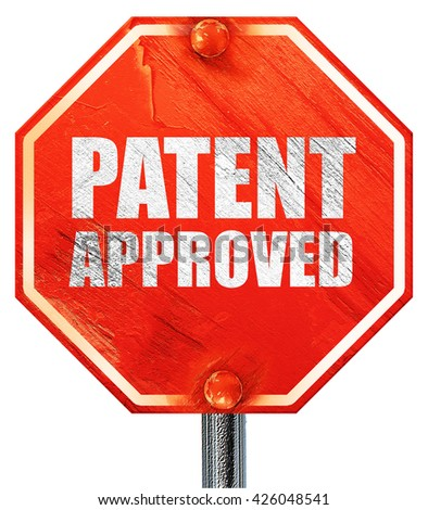 patent approved, 3D rendering, a red stop sign - stock photo
