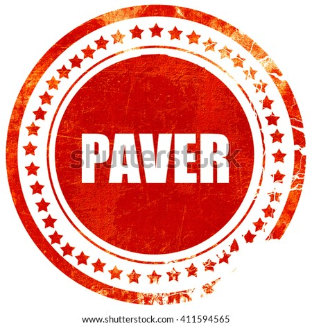 paver, red grunge stamp on solid background - stock photo