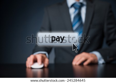 Pay concept - man with virtual computer mouse and button pay. Electronic payment, e-commerce and pay per click (PPC) concept. Focused on button. - stock photo