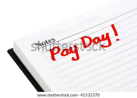 pay day stock images royalty images vectors shutterstock pay date written in a diary on white background