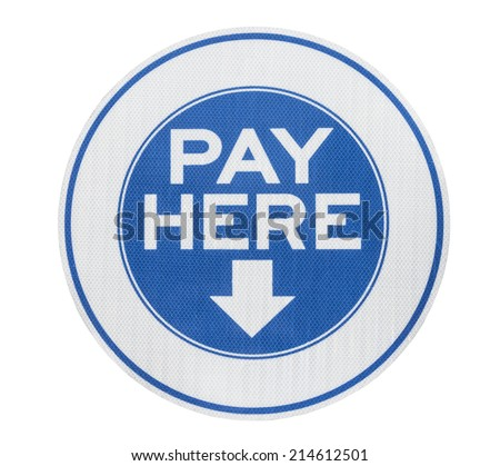 Pay here municipal parking meter sign isolated with clipping path.   - stock photo