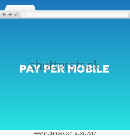 PAY PER MOBILE - stock photo