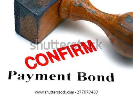 Payment bond - stock photo