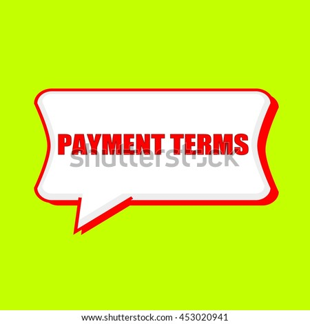 payment terms red wording on Speech bubbles Background Yellow lemon
