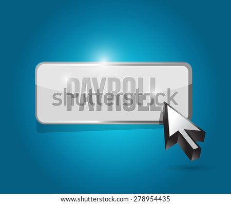 payroll button sign concept illustration design over blue - stock photo