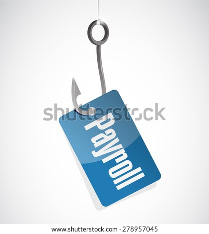 payroll hook tag sign concept illustration design over white - stock photo