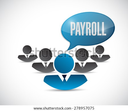 payroll teamwork sign concept illustration design over white - stock photo