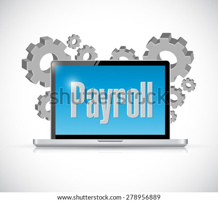 payroll tech computer sign concept illustration design over white - stock photo