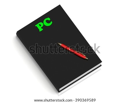 pc- inscription of green letters on black book on white background