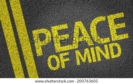 Peace Of Mind written on the road - stock photo