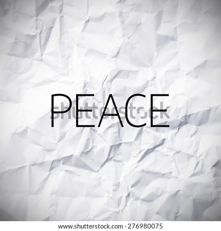 Peace word on White paper texture and background.