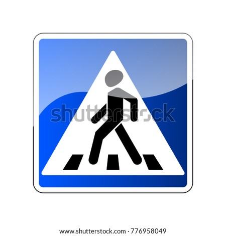 Pedestrian crossing sign. Traffic road blue sign isolated on white background. Warning people street safety icon pedestrian crossing. Glossy sign with reflection illustration