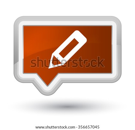 Pencil icon brown banner button