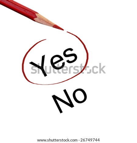 Pencil With Yes And No, Also See Vector In My Portfolio - stock photo