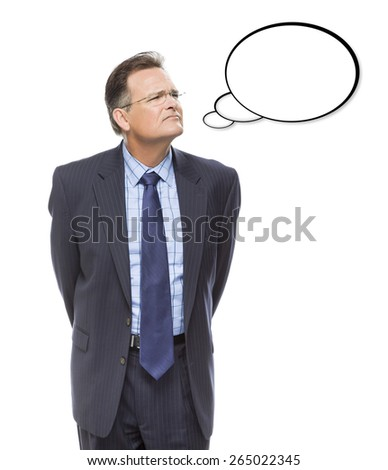 Pensive Businessman Looking Up And Over At Blank Thought Bubble Isolated on a White Background. - stock photo