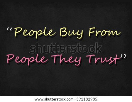 people buy from people they trust word on blackboard