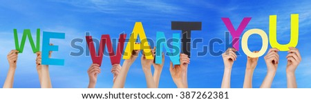 People Hands Holding Colorful Word We Want You Blue Sky - stock photo