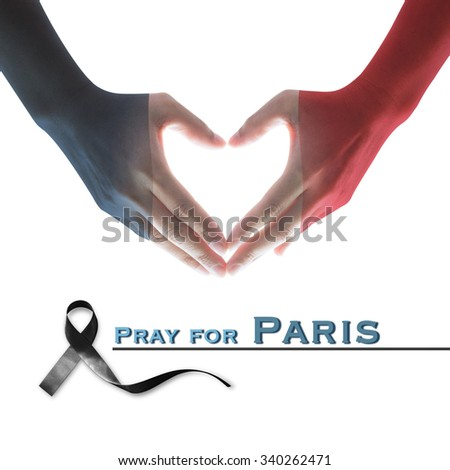 People hands with Blue white red flag pattern isolated on white background in heart shape with text message pray for Paris: Symbolic design flag pattern on female women human hands with black ribbon  - stock photo