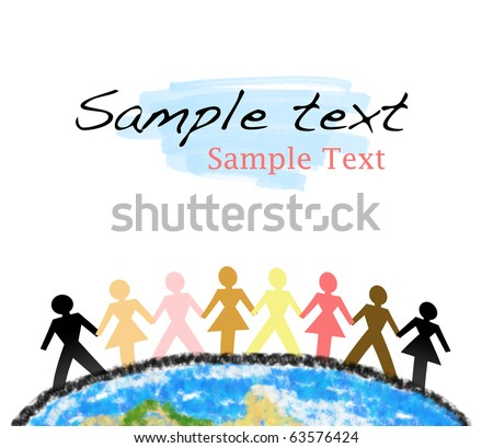 People in different colors holding hands over the planet Earth (piece, unity, culture diversity concept and more) - stock photo