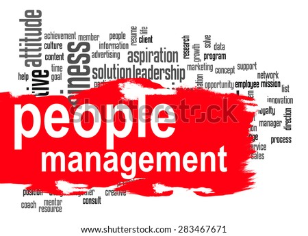 People management word cloud image with hi-res rendered artwork that could be used for any graphic design. - stock photo