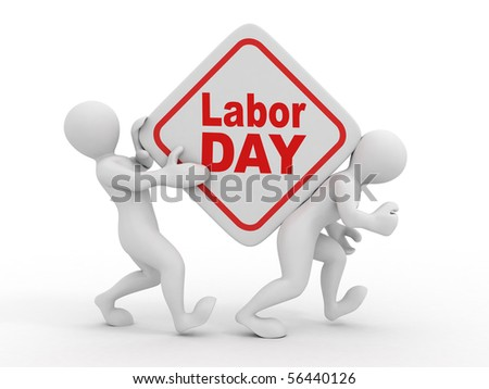 People with box with the inscription labor day. 3d - stock photo