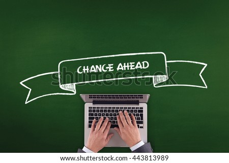 PEOPLE WORKING OFFICE COMMUNICATION  CHANGE AHEAD TECHNOLOGY CONCEPT - stock photo