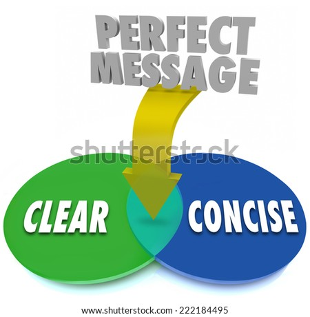 Perfect Message on an arrow pointing to the overlapping area of a venn diagram where Clear and Concise words meet for ideal communication clarity - stock photo