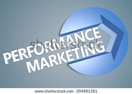 Performance Marketing - text 3d render illustration concept with a arrow in a circle on blue-grey background