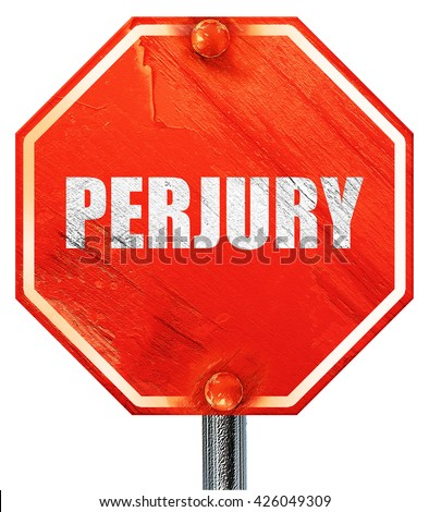 perjury, 3D rendering, a red stop sign - stock photo
