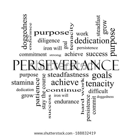 Perseverance Word Cloud Concept in black and white with great terms such as endurance, doggedness, purpose and more. - stock photo