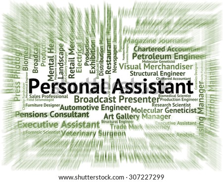 Personal Assistant Representing Privacy Employment And Word - stock photo