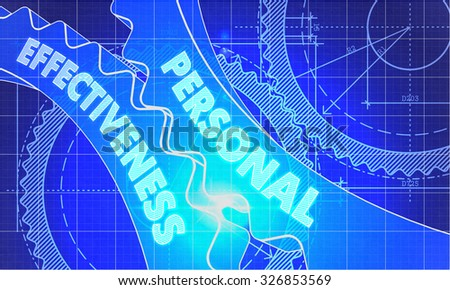 Personal Effectiveness on Blueprint of Cogs. Technical Drawing Style. 3d illustration with Glow Effect. - stock photo
