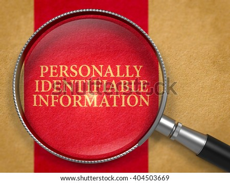 Personally Identifiable Information through Lens on Old Paper with Dark Red Vertical Line Background. 3D Render. - stock photo