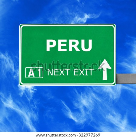 PERU road sign against clear blue sky