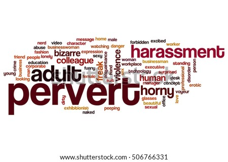 Pervert Word Cloud Concept Stock Illustration 506766331 Shutterstock