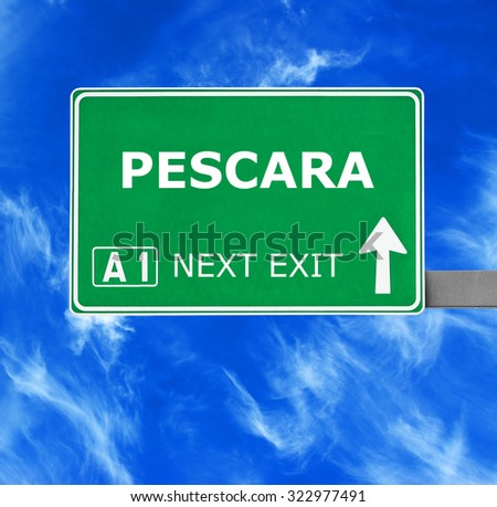 PESCARA road sign against clear blue sky