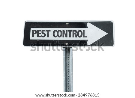 Pest Control direction sign isolated on white - stock photo
