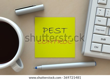 PEST CONTROL, message on note paper, computer and coffee on table - stock photo