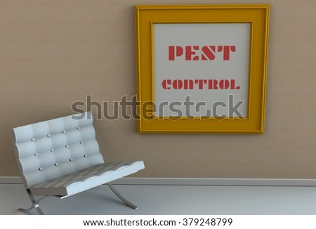 PEST CONTROL, message on picture frame, chair in an empty room - stock photo