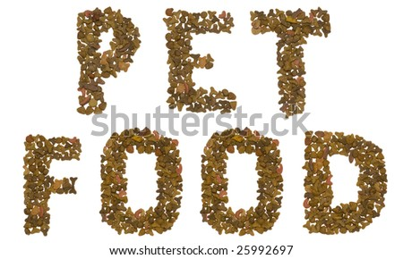 Pet food - words from pet food crackers - stock photo