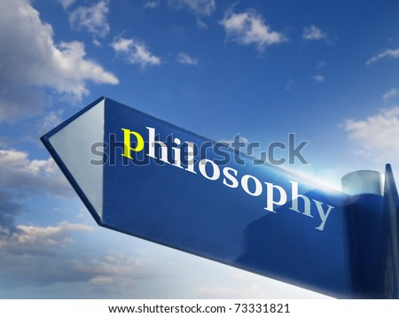 philosophy blue road sign over sky background - stock photo