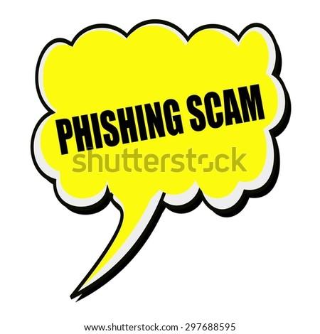 PHISHING SCAM black stamp text on yellow Speech Bubble - stock photo