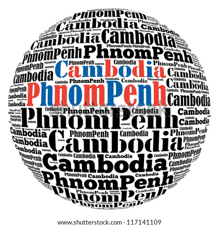 Phnom Penh capital city of Cambodia info-text graphics and arrangement concept on white background (word cloud)