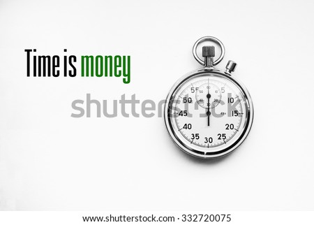 Photo of stopwatch with quote: Time is money - stock photo