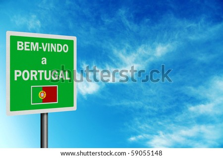 "Photo realistic bright, clean ""Welcome to Portugal"" sign, with space for your text / editorial overlay"