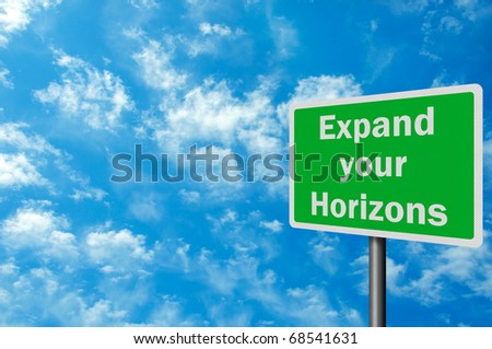 Photo realistic 'expand your horizons' sign, with space for text overlay - stock photo