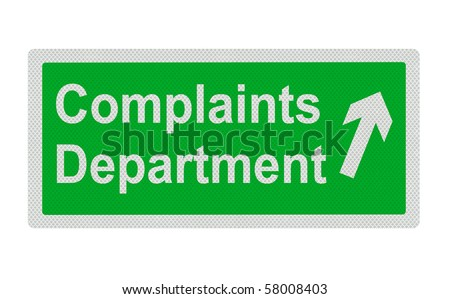 Photo realistic metallic reflective 'complaints department' sign, isolated on a pure white background